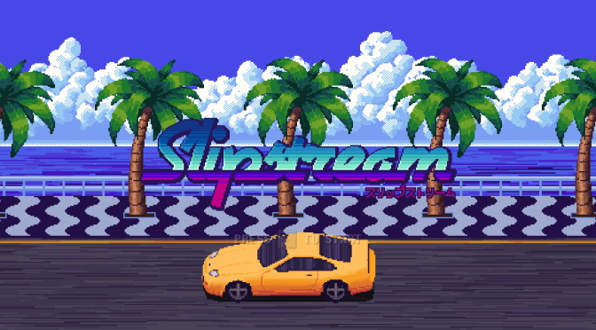 Slipstream: The Road to '80s Arcade Racing Nirvana