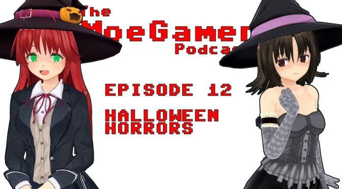 The MoeGamer Podcast: Episode 12 – Halloween Horrors