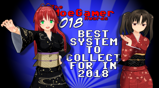 The MoeGamer Awards 2018: Best System to Collect For in 2018