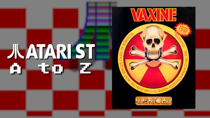 Atari ST A to Z: Vaxine