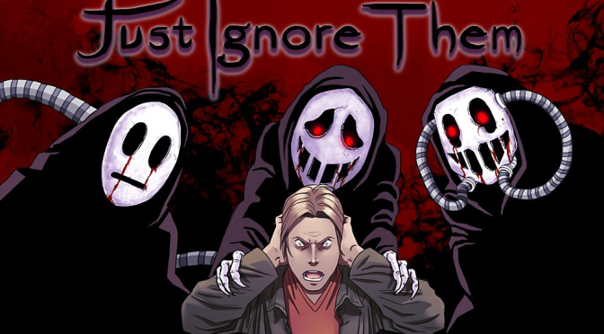 Just Ignore Them: Ah, Real Monsters