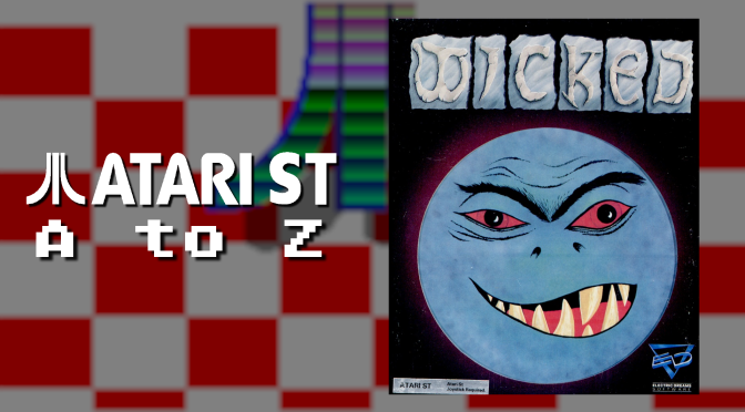 Atari ST A to Z: Wicked