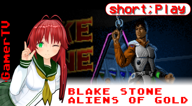 short;Play: Blake Stone – Aliens of Gold