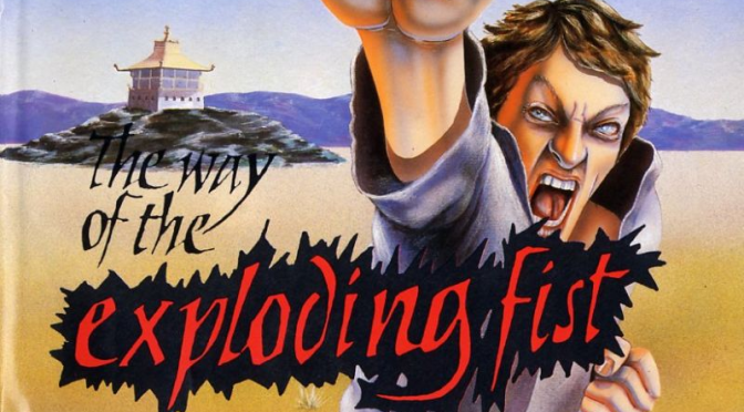 Exploding Fist: The Way Fightin' Used To Be