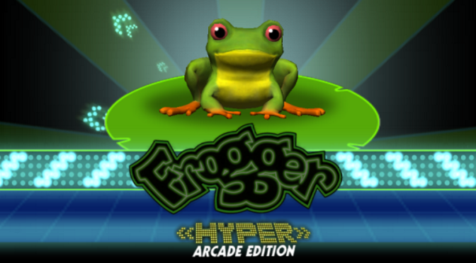 Frogger Hyper Arcade Edition: Froggy Moves One Step At a Time