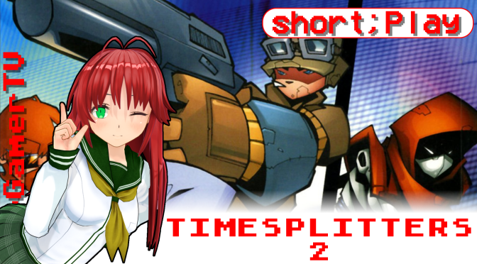 short;Play: TimeSplitters 2