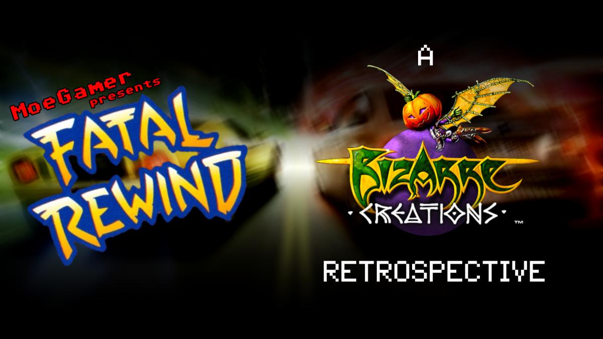 Fatal Rewind: A Bizarre Creations Retrospective
