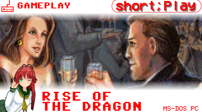 short;Play: Rise of the Dragon