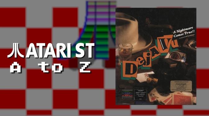 Atari ST A to Z: Deja Vu