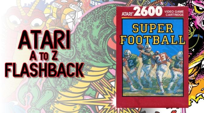 Atari A to Z Flashback: Super Football